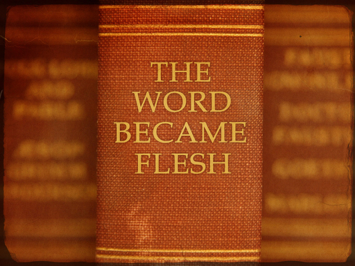 word became flesh the t 1